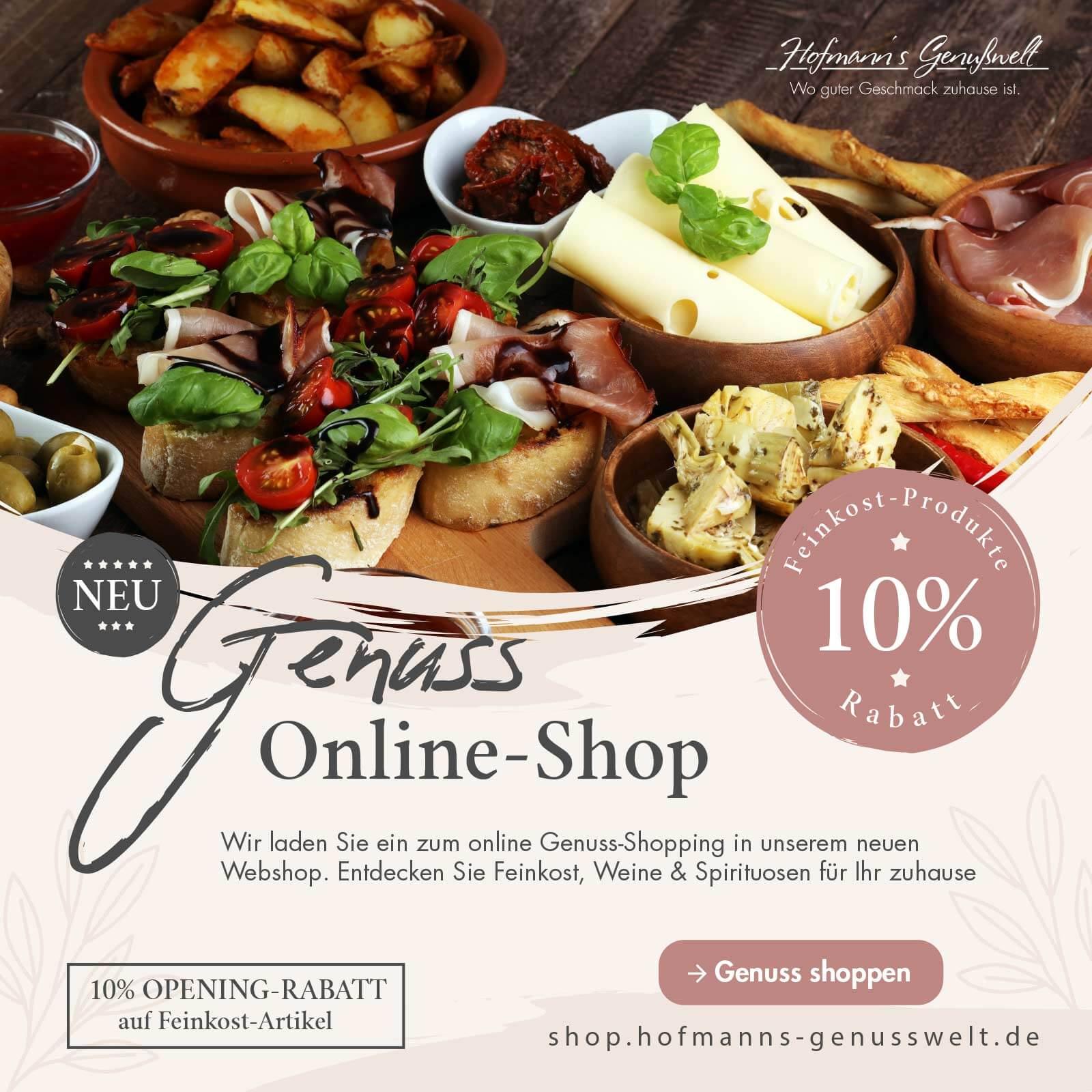 NEU: Hofmann´s Genuss Onlineshop - 10% Rabatt auf Feinkost Produkte zum Start